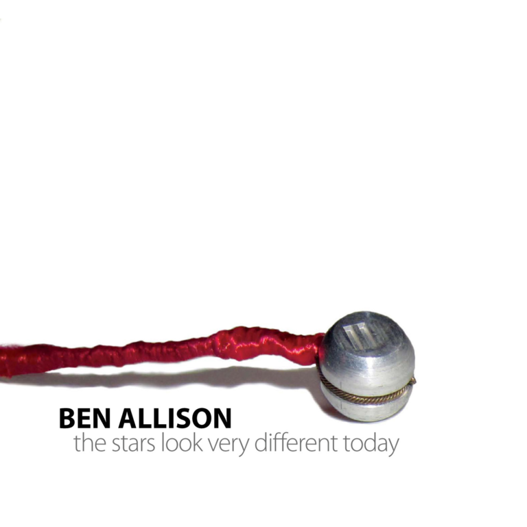 Ben Allison - The Stars Look Very Different Today