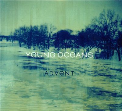 Young Oceans - Advent