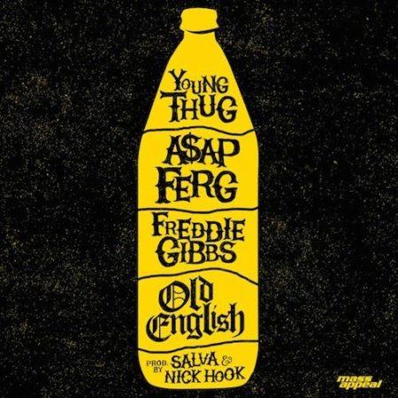 Young Thug - Old English - Single (ft. A$AP Ferg & Freddie Gibbs)