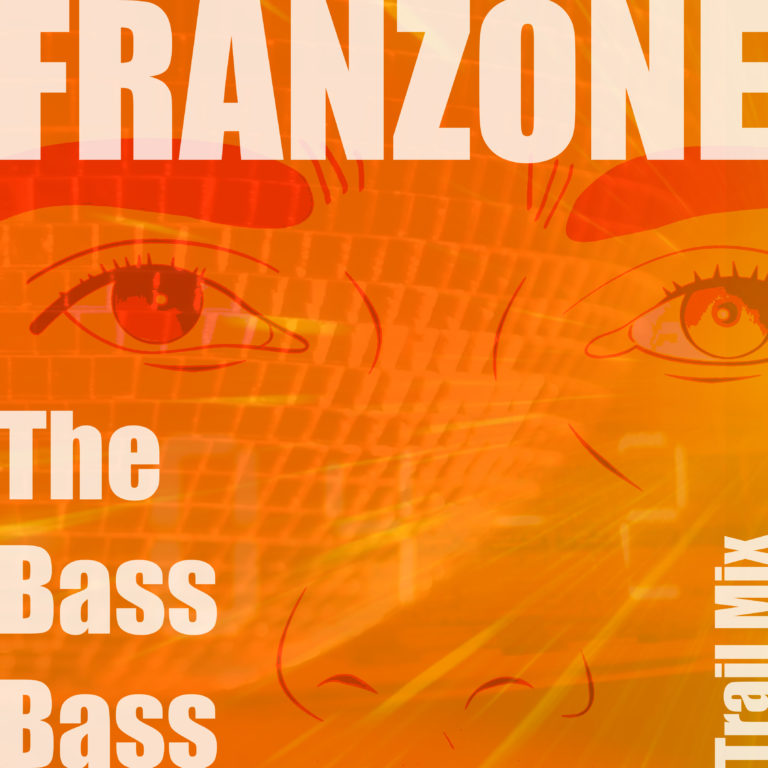 Franzone - The Bass Bass (Trail Mix)