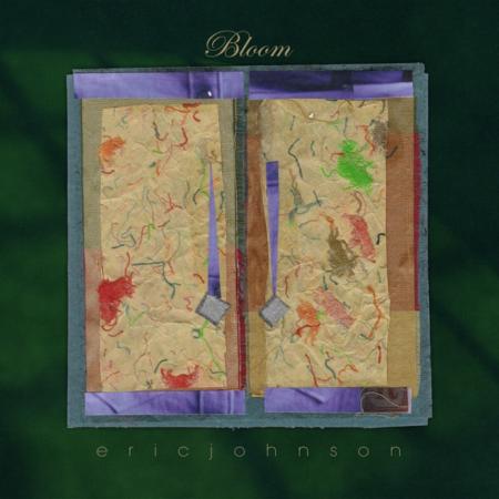 Eric Johnson - Bloom