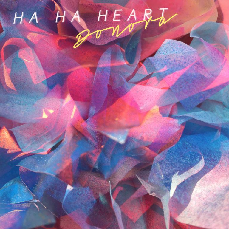 Donora - Ha Ha Heart