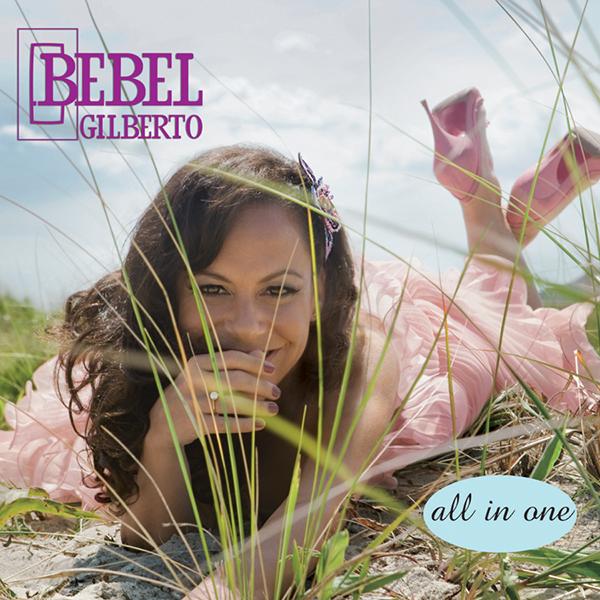 Bebel Gilberto - All in One