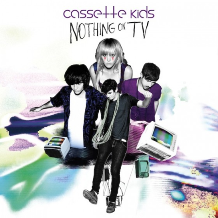 Cassette Kids - Nothing On TV