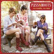 Puss N' Boots - No Fools