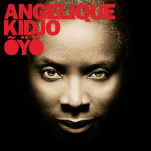 Angélique Kidjo - OYO