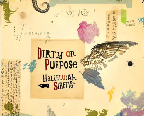 Dirty on Purpose - Hallelujah Sirens