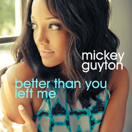 Mickey Guyton - Better Than You Left Me