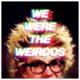 Matt and Kim - We Were The Weirdos