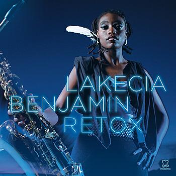Lakecia Benjamin - Retox