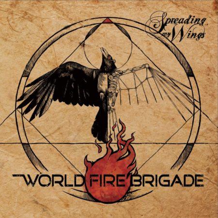 World Fire Brigade - Spreading My Wings