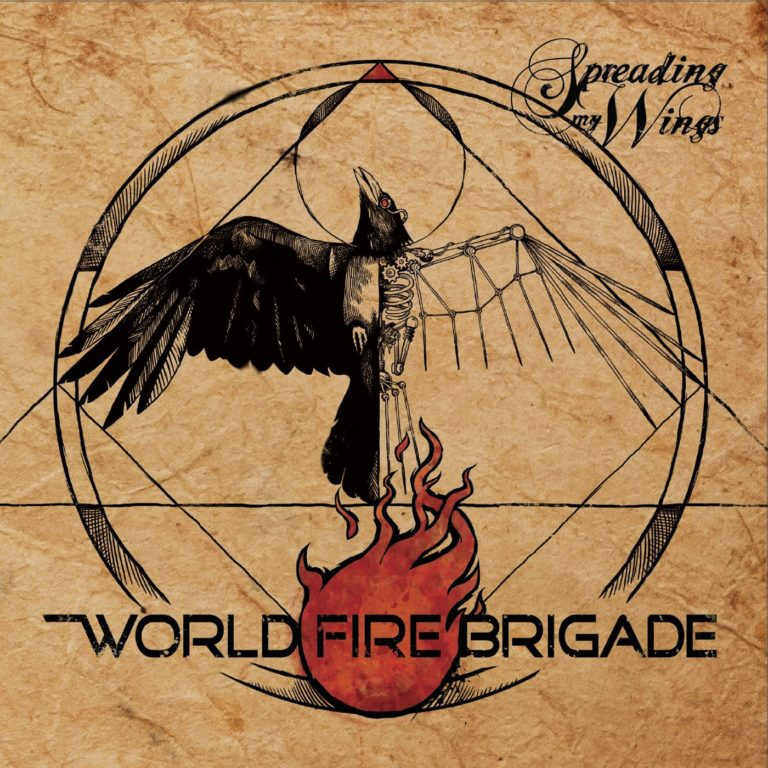 World Fire Brigade - Spreading My Wings