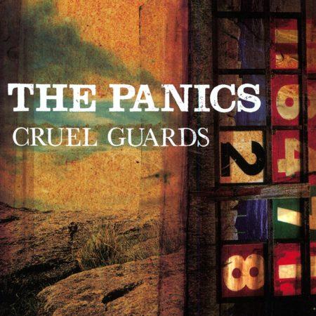 The Panics - Cruel Guards