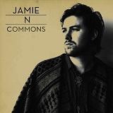 Jamie N Commons - Jamie N Commons