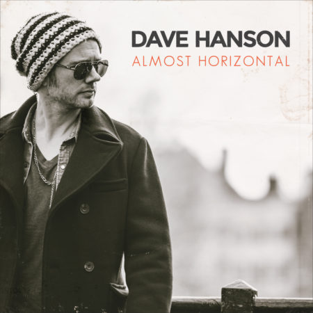 Dave Hanson - Almost Horizontal