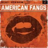 American Fangs - American Fangs