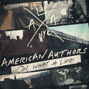 American Authors - Oh