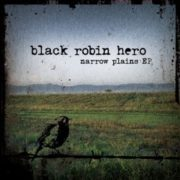 Black Robin Hero - Narrow Plains