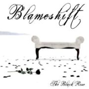 Blameshift - The Black Rose
