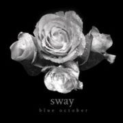 Blue October - Sway