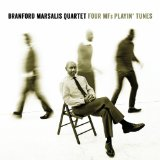 Branford Marsalis Quartet - Four Mf's Playin' Tunes