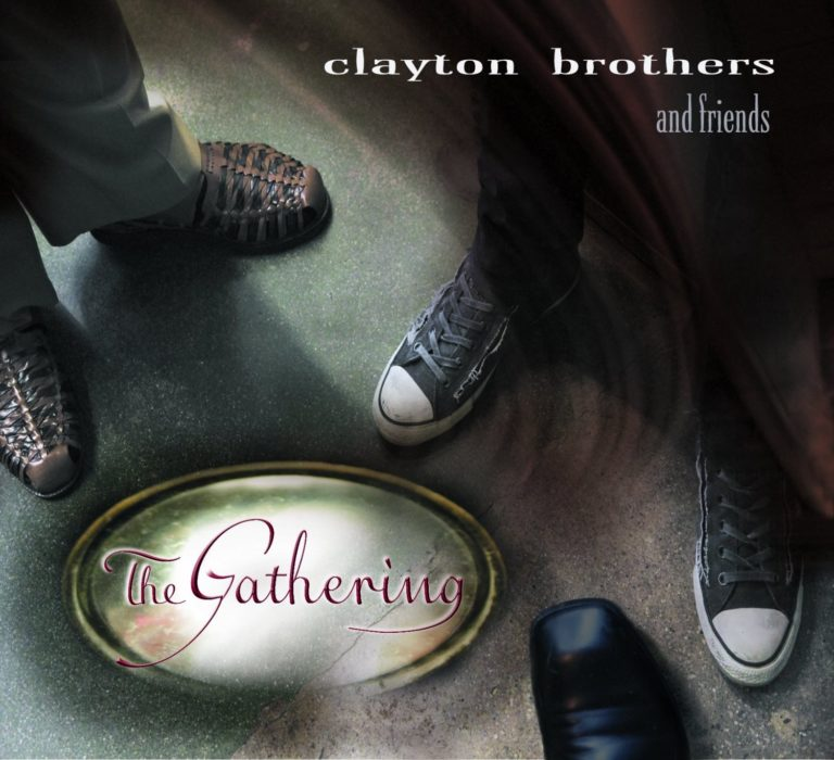 Clayton Brothers - The Gathering