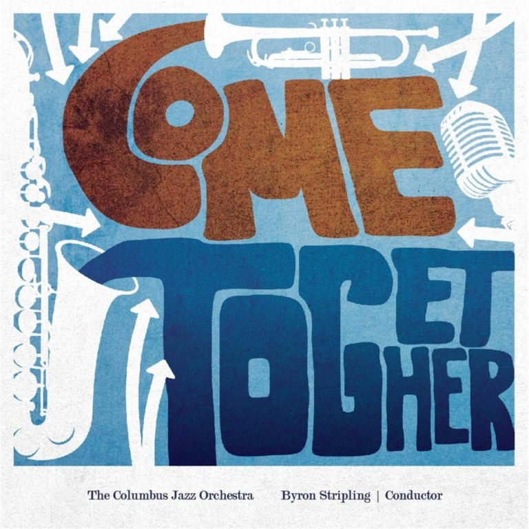 Columbus Jazz Orchestra - Come Together