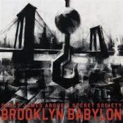 Darcy James Argue's Secret Society - Brooklyn Babylon