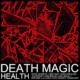 Health - Death Magic