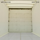 Dirty Projectors - About To Die EP