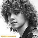 Franceso Yates - Francesco Yates