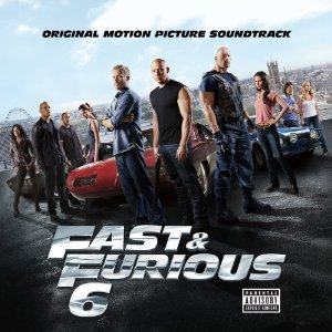 Various Artists - Fast and Furious 6 Soundtrack