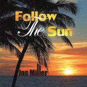 Jas Miller - Follow The Sun