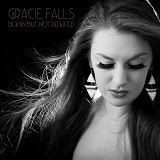 Gracie Falls - Down But Not Defeated