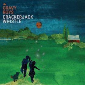 Gravy Boys - Crackerjack Whistle