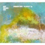 Henry Threadgill / Henry Threadgill & Zooid - Tomorrow Sunny and the Revelry
