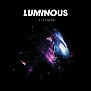 The Horrors - Luminous