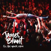 James Blunt - I'll Be Your Man