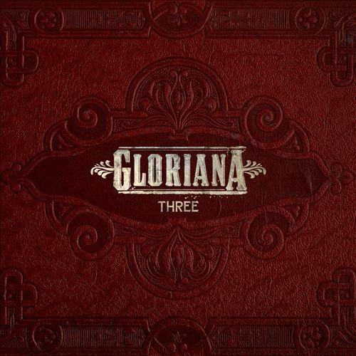 Gloriana - Three