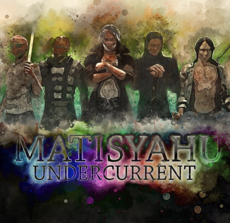 Matisyahu - Undercurrent