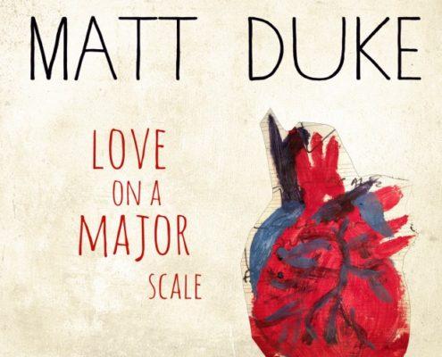 Matt Duke - Love On a Major Scale