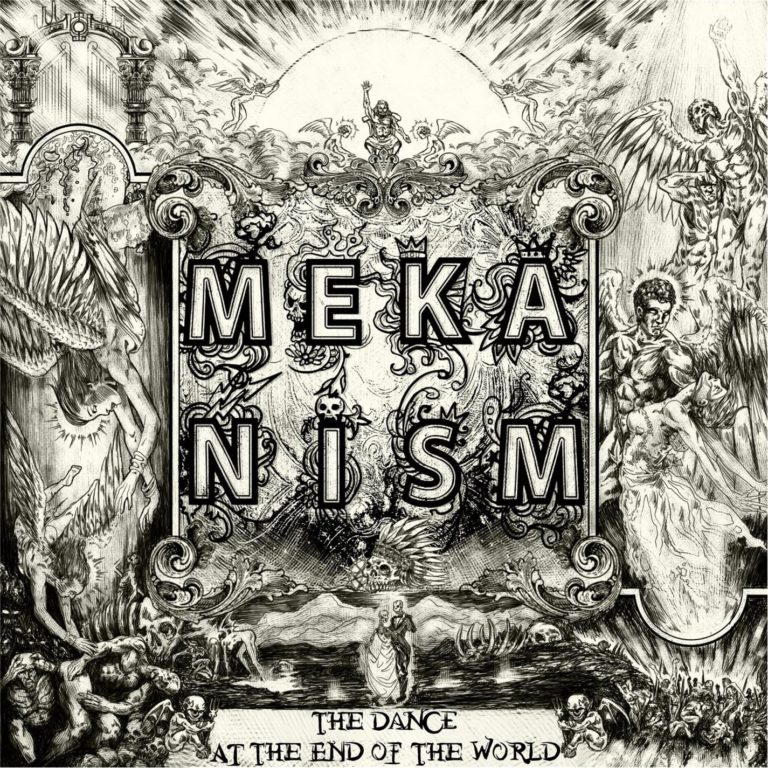 Meka Nism - Dance at the End of the World