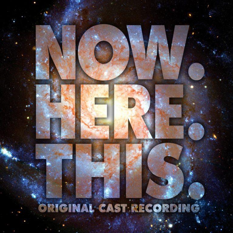Original Cast Recording - Now. Hear. This
