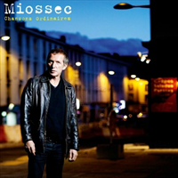 Miossec - Chansons Ordinaires