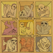 Dave Matthews Band - Away from the World