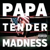 PAPA - Tender Madness
