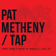 Pat Metheny - Tap: John Zorn's Book of Angels