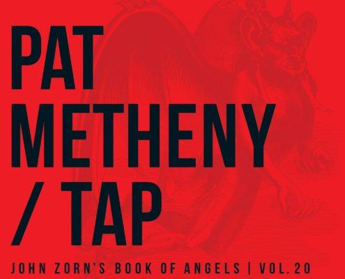 Pat Metheny - Tap: John Zorn's Book of Angels