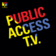Public Access T.V. - Metropolis