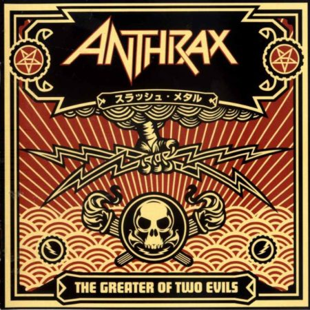 Anthrax - Greater of Two Evils